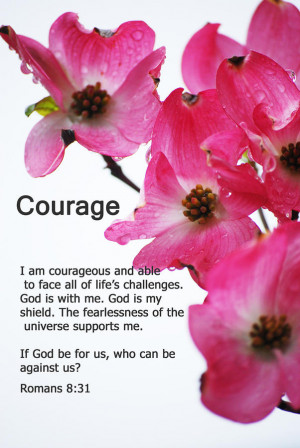 Courage - Bible Quote Series Photograph