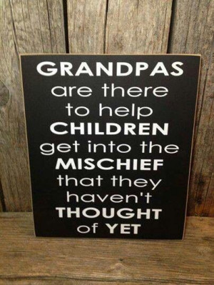 Mischief, grandpas, children