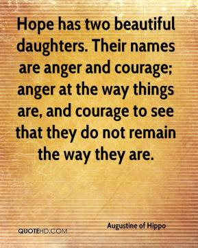 augustine-of-hippo-quote-hope-has-two-beautiful-daughters-their-names ...