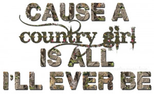 country country girl country sass southern girl country girl quotes ...