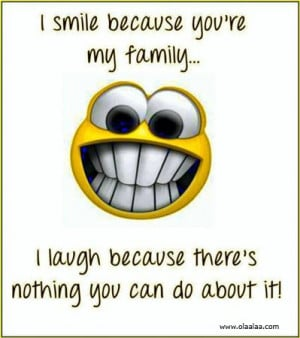 Happiness Quotes-Thoughts-Funny Quotes-Smile-Family-Great-Nice