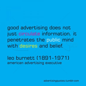 ... good-advertising-does-not-just-circulate-informatuon-advertising-quote