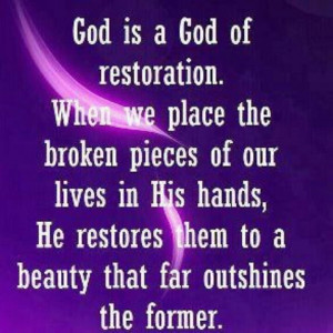 God Restores Quotes Quotesgram