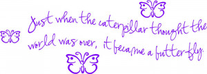 Caterpillar And Butterfly Quotes