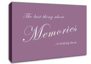 Family Memories Quotes Family Quote The Best Thing