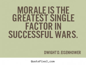... wars dwight d eisenhower more success quotes motivational quotes love