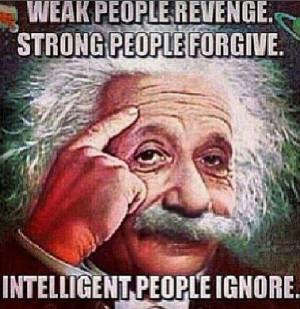 """Albert Einstein """"Intelligent people ignore"""" Quote"""