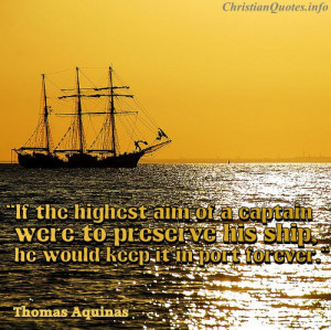 Thomas Aquinas Quote – Art of a Captain