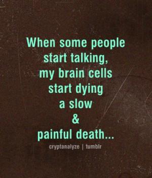 brain, brain cells, quote, quotes, shut up, stfu, stupid, stupid ...