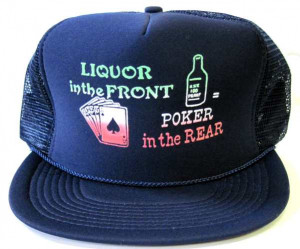 Funny Sayings Adult Mesh Back Printed Hat Quotliquor In The Front