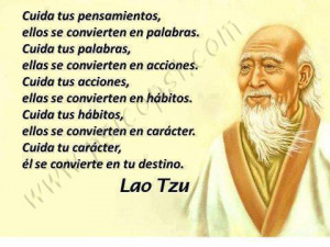 Frases Psy: Cuida... (Lao Tzu)