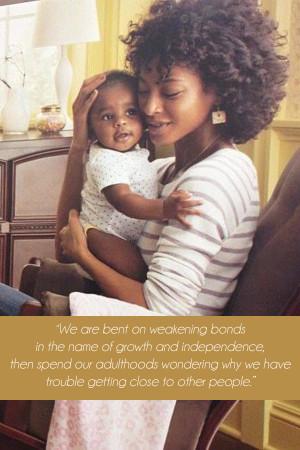 Attachment Parenting, Inspirational Quotes