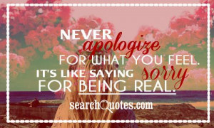 Quotes About Never Being Sorry