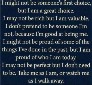 Love Me the Way I am:-)