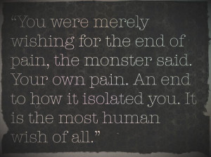 ... Quotes, Monsters Call, A Monster Calles, A Monster Calls Quotes