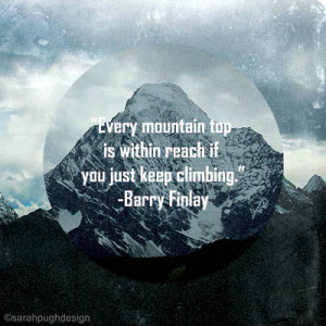 Inspirational quotes- The Mountain 0