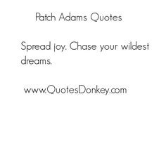 patch adams quote patch adams quotes and sayings we currently have 1 ...