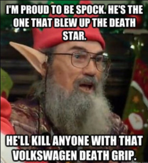Si Robertson. This episode was classic