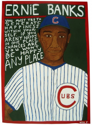 ... Hot Seat Quote of the Day – Thursday, March 31, 2011 – Ernie Banks