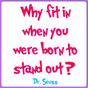 Displaying 17> Images For - Dr. Seuss Quotes About Being Yourself...