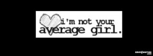 """Not Your Average Girl Banner """" Facebook Cover by Susan E."""