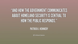 And how the government communicates about homeland security is central ...