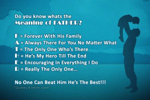 Do you know whats the meaning of FATHER?