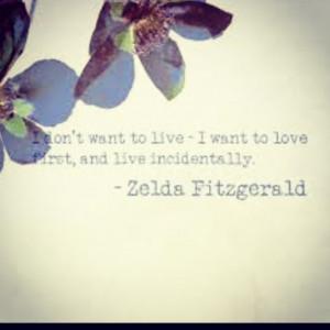 Quote by Zelda Fitzgerald