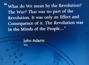 """16. """"What do We mean by the Revolution? …"""" John Adams 1815"""