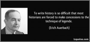 More Erich Auerbach Quotes