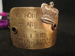 Handmade No more tears queen mary quote womens jewelry cuff bracelet
