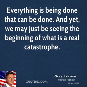 Everything is being done that can be done. And yet, we may just be ...