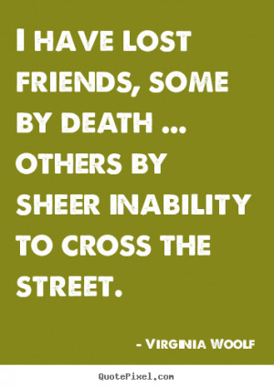 Death Of A Friend Quotes And Sayings More friendship quotes