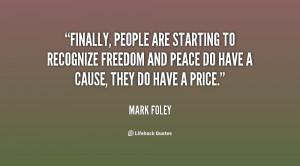 Finally, people are starting to recognize freedom and peace do have a ...