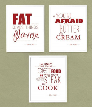 Chef julia child quotes and sayings best positive wise about food