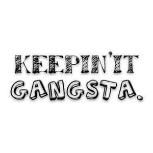 Gangsta Quotes Image...