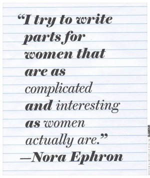 writers quotes book nora ephron amazing quotes young women inspiration ...