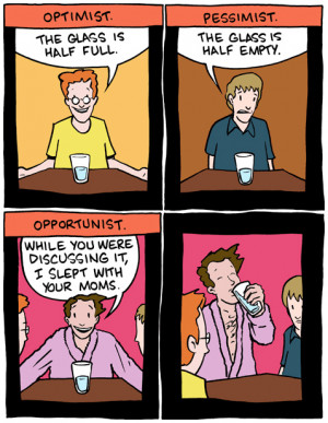 Optimist vs. pessimist vs. opportunist