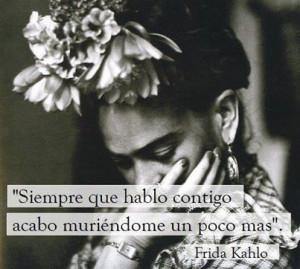 Frida Kahlo.....