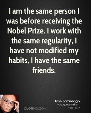 Jose Saramago - I am the same person I was before receiving the Nobel ...