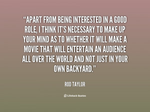 rod taylor quotes i m not doing my work for constant success rod ...