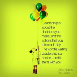 Leadership quotes, sayings, alyse nelson