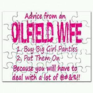 Oilfield Wives Sayings http://www.pinterest.com/pin/146789269076966673 ...