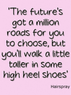 Quotes about shoes from Hairspray