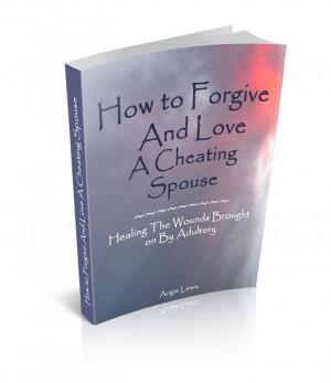 Forgiving An Unfaithful Husband