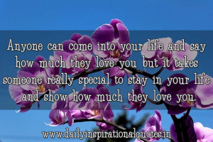 Anyone Can Come Into Your Life and say how much they love you but it ...