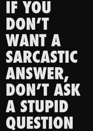 Best quotes cool sayings deep sarcastic answer