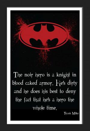 Batman Frank Miller Hero Noir Quote Typography Print by FADEGrafix