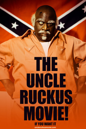 Uncle Ruckus the Movie