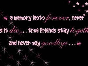 Goodbyes Really Are Forever.